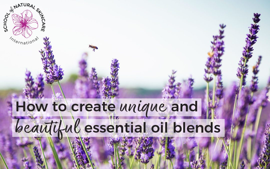 How to create unique and beautiful essential oil blends