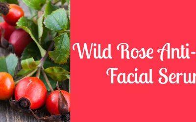 Wild Rose Anti-aging Facial Serum Recipe