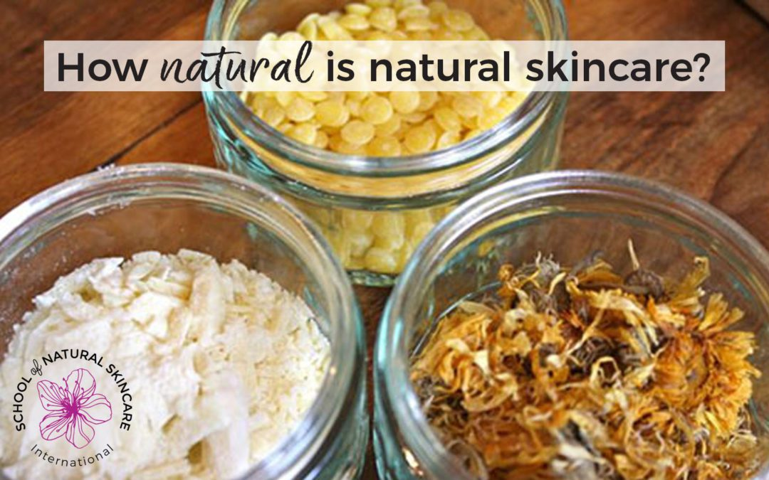 How natural is natural skincare?