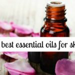 The best essential oils for skin (and for each skin type)