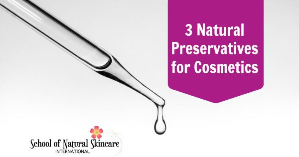 3 Natural Preservatives for Cosmetics