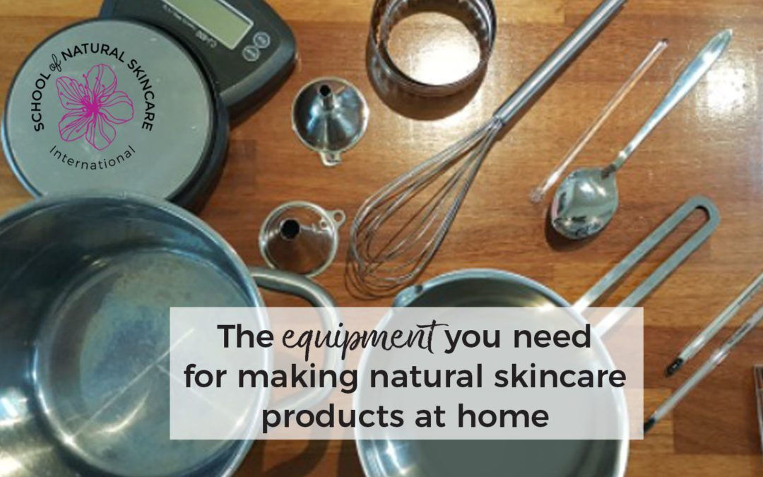 The equipment you need for making natural skincare products at home