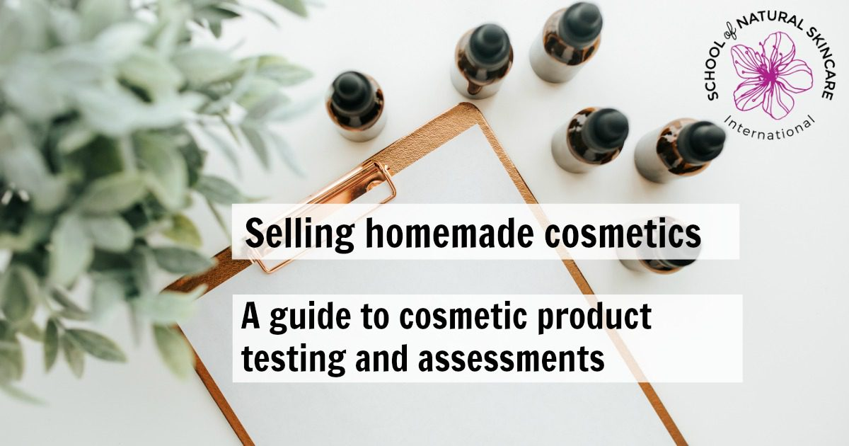 Selling homemade cosmetics: Guide to product testing and