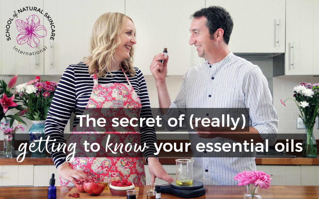 The secret of (really) getting to know your essential oils