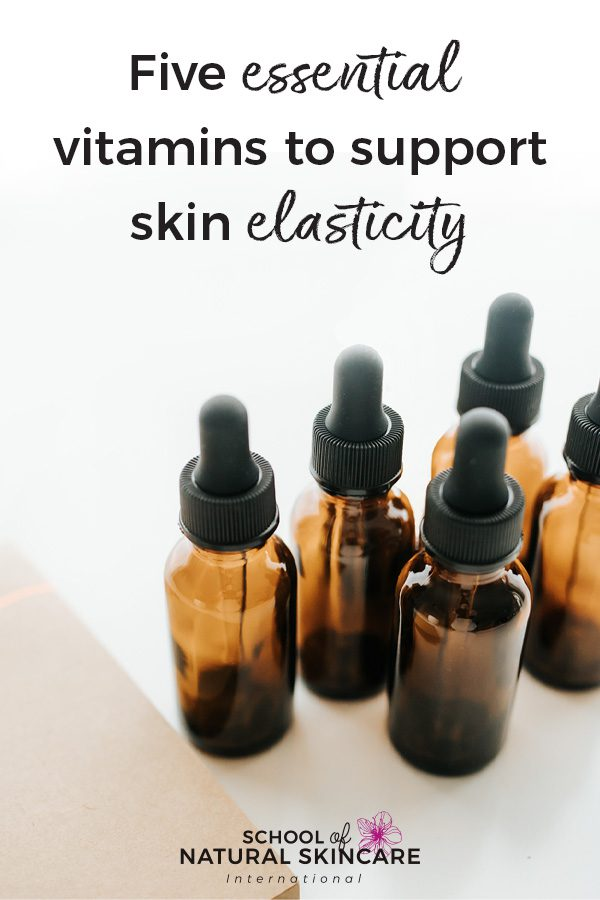 Five essential vitamins to support skin elasticity Natural Skincare Ingredients