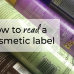 How to read a cosmetic label