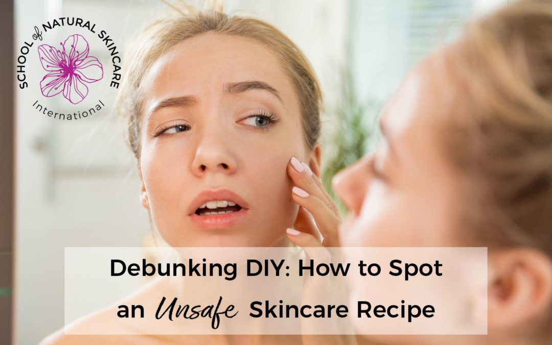 Debunking DIY: How to Spot an Unsafe Skincare Recipe
