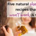 Five natural shampoo recipes that won't work (and why!)
