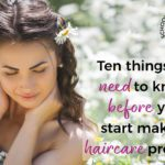 The 10 things you need to know before you start to make haircare products