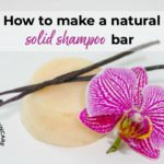 How to make a natural solid shampoo bar