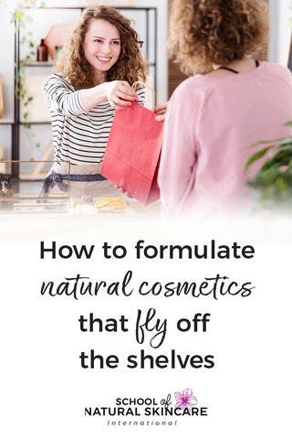 How to formulate natural cosmetics that fly off the shelves Skincare Formulation