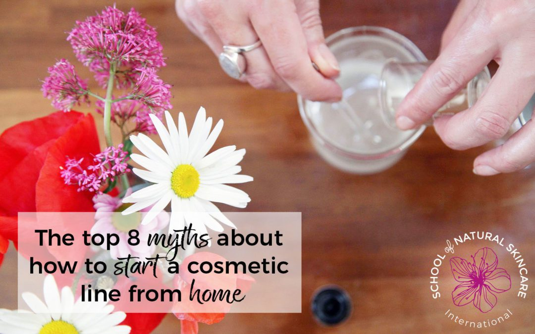 The Top 8 Myths about How to Start a Cosmetic Line from Home