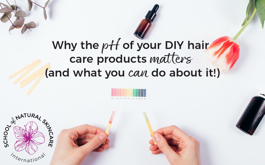 Why the pH of your DIY Hair Care Products Matters (And What You Can Do About It!)
