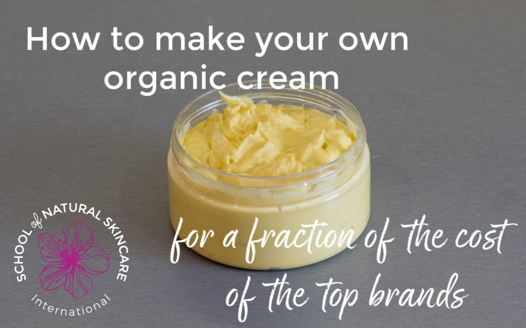 How to make your own organic cream for a fraction of the cost of the top brands