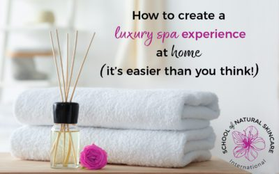 How to Create a Luxury Spa Experience At Home (it's Easier than you Think!)