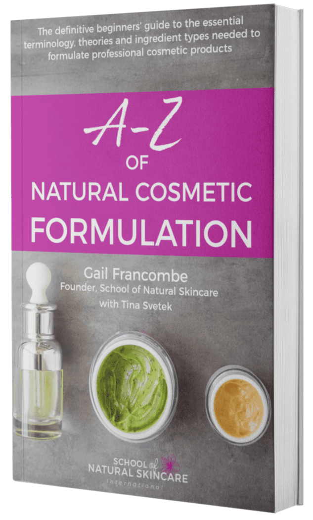A-Z of Natural Cosmetic Formulation - School of Natural Skincare