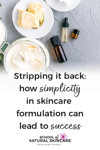 Stripping it Back: How Simplicity in Skincare Formulation can Lead to Success Skincare Formulation