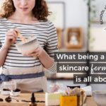 What Being a Natural Skincare Formulator is All About