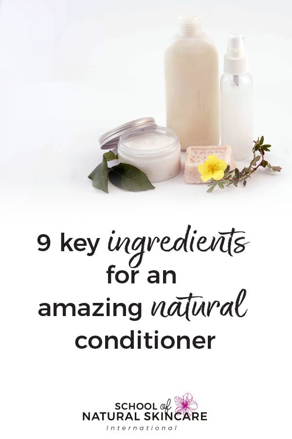 9 Key Ingredients for an Amazing Natural Conditioner Haircare Formulation