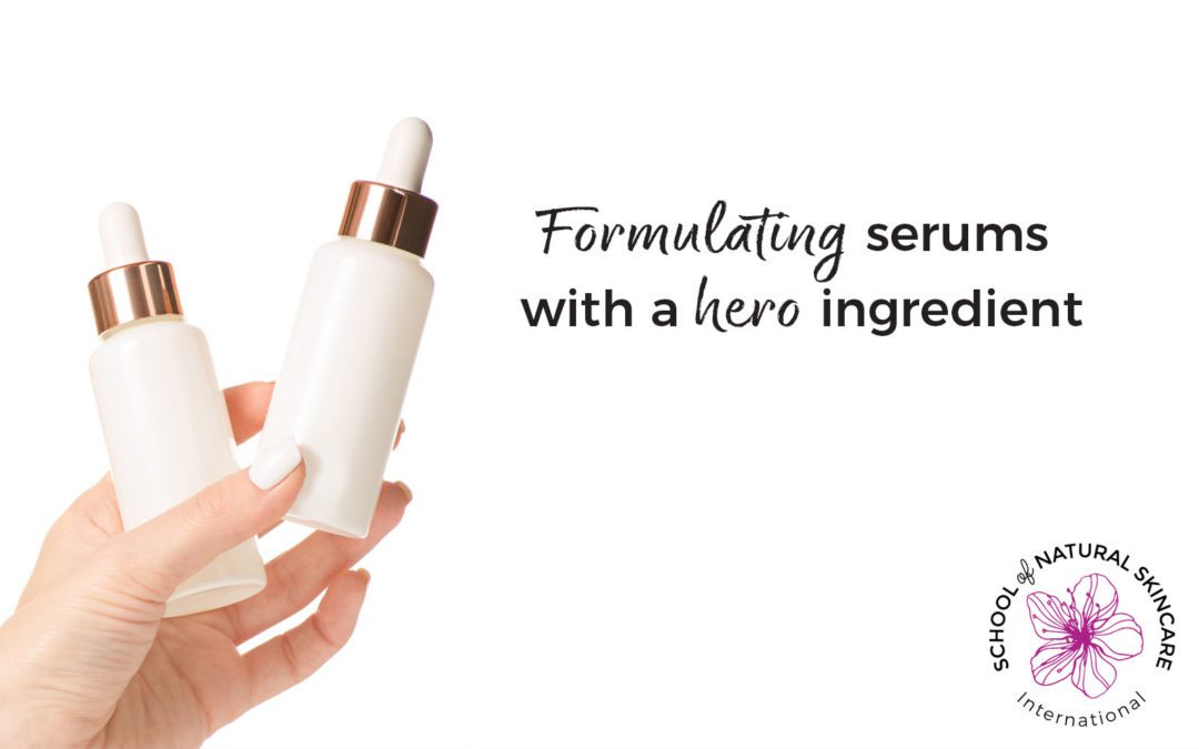 Formulating Serums with a Hero Ingredient