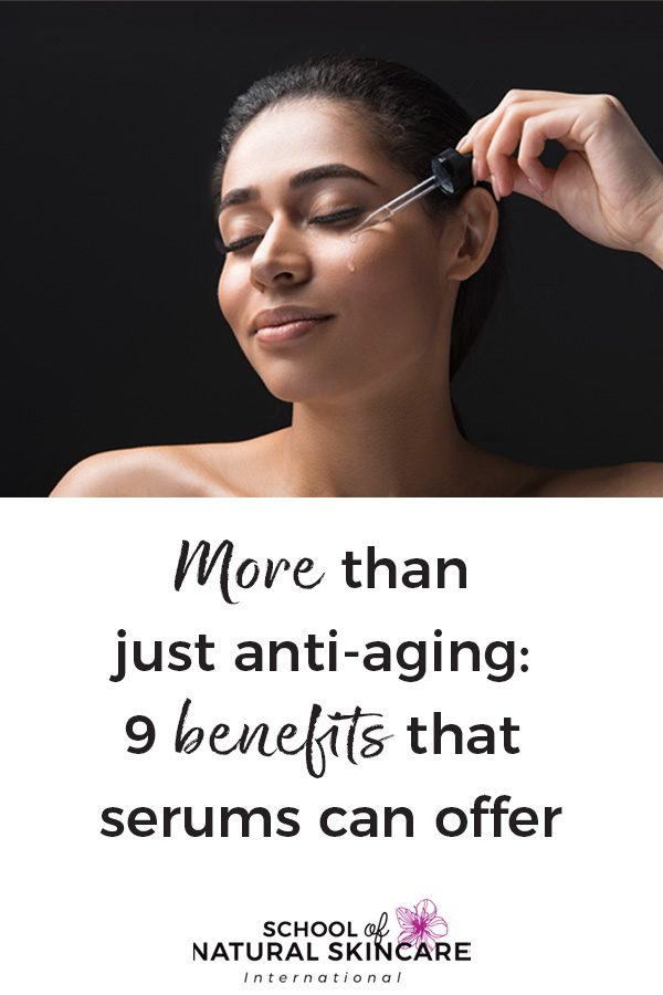 More Than Just Anti-Aging: 9 Benefits That Serums Can Offer Skincare Formulation
