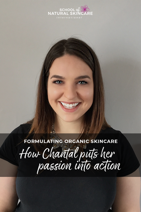 Formulating organic skincare: How Chantal puts her passion into action Skincare Formulation Student success stories