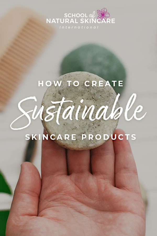 How to Create Sustainable Skincare Products Skincare Formulation