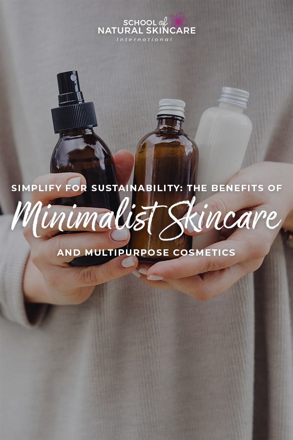 Simplify for Sustainability: The Benefits of Minimalist Skincare and Multipurpose Cosmetics Skincare Formulation