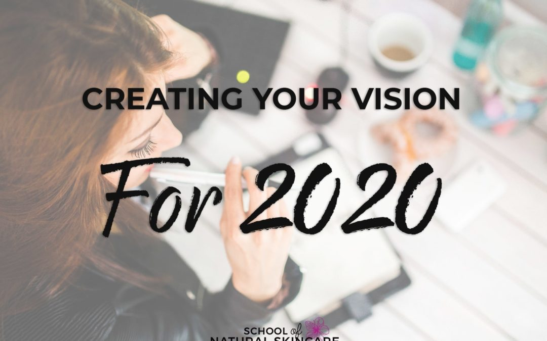 Creating Your Vision For 2020