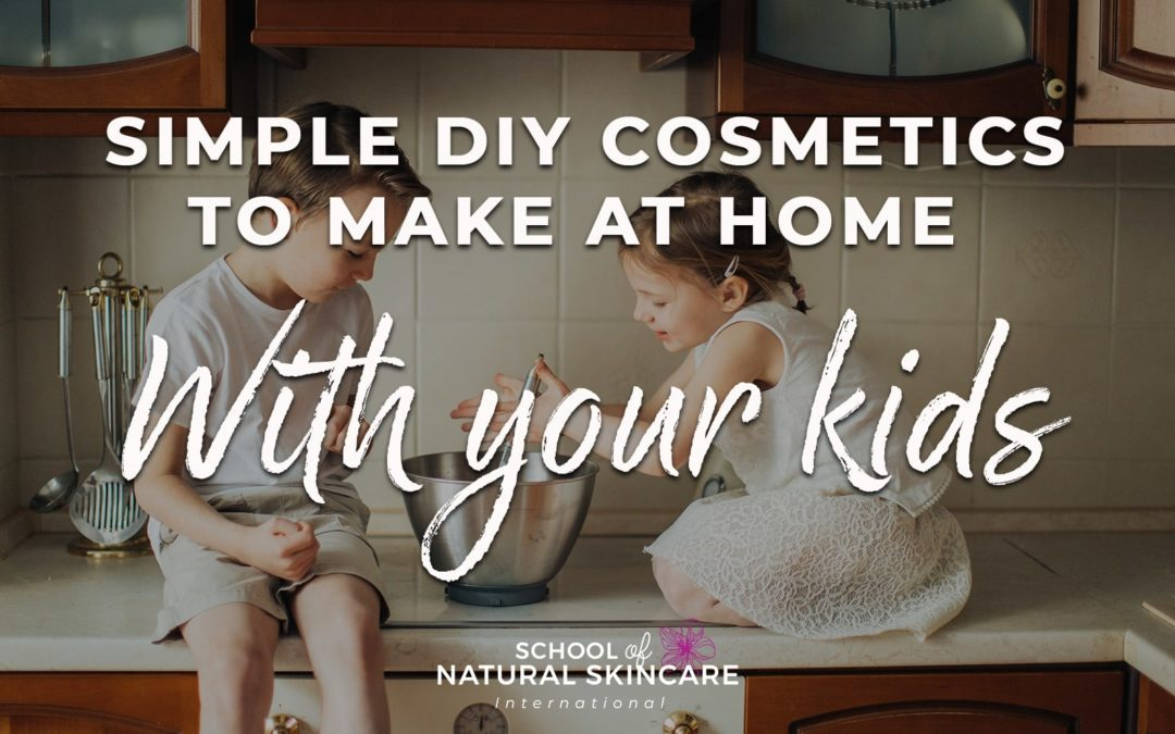 Simple DIY cosmetics to make at home with your kids