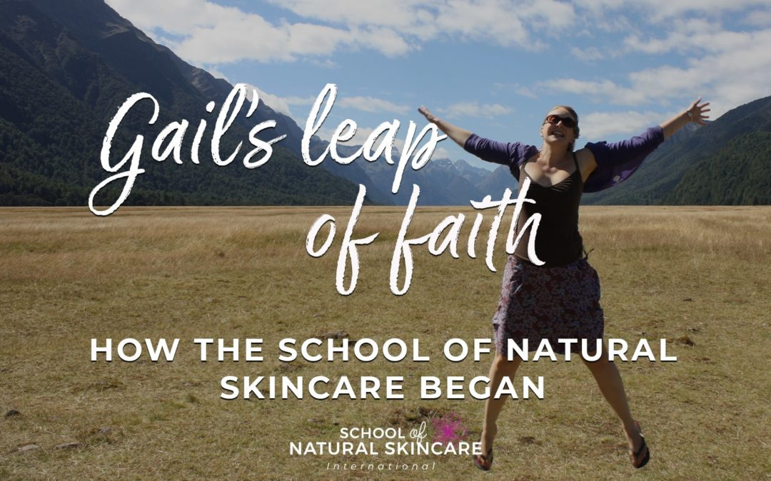 Gail's leap of faith: How the School of Natural Skincare began
