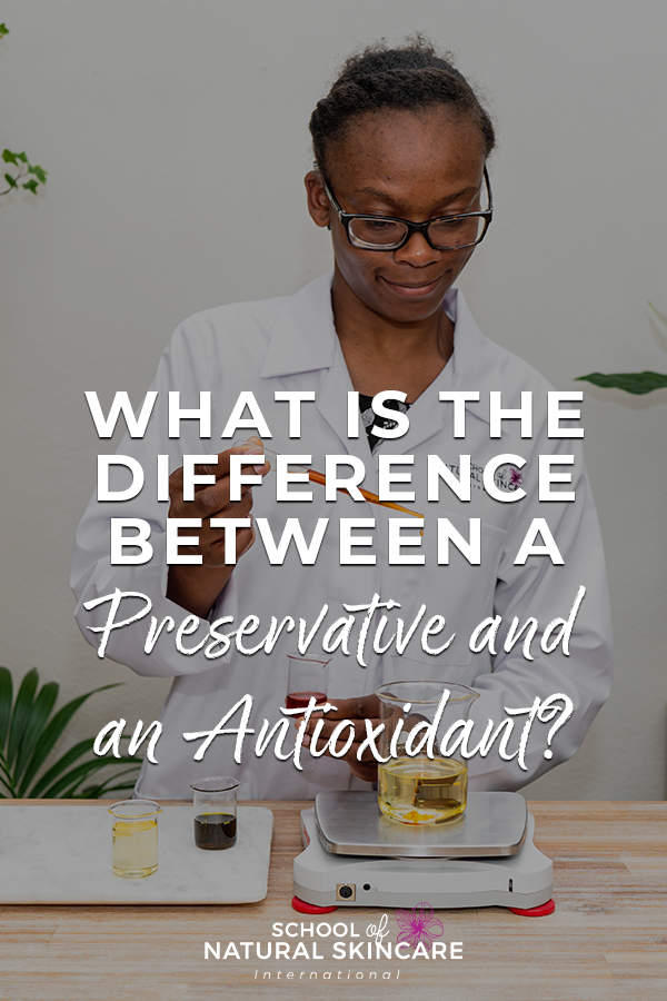 What is the Difference Between a Preservative and an Antioxidant? Natural Skincare Ingredients