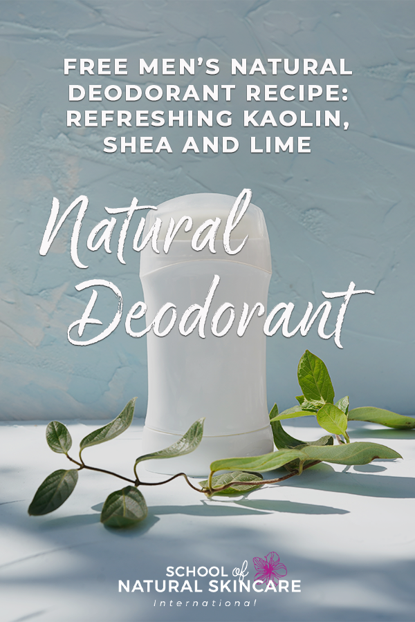 Free Men's Natural Deodorant Recipe: Refreshing Kaolin, Shea and Lime Natural Deodorant Natural Bodycare recipes