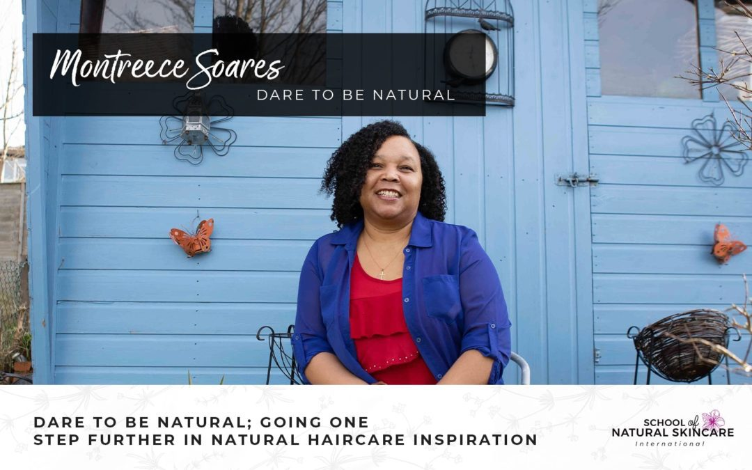 Dare to be Natural; Going One Step Further in Natural Haircare Inspiration