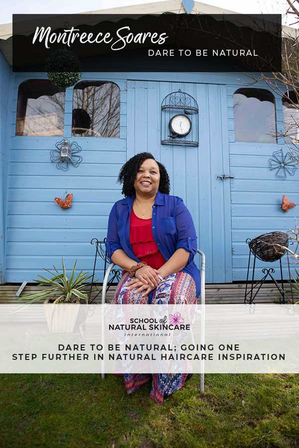 Dare to be Natural; Going One Step Further in Natural Haircare Inspiration Student success stories