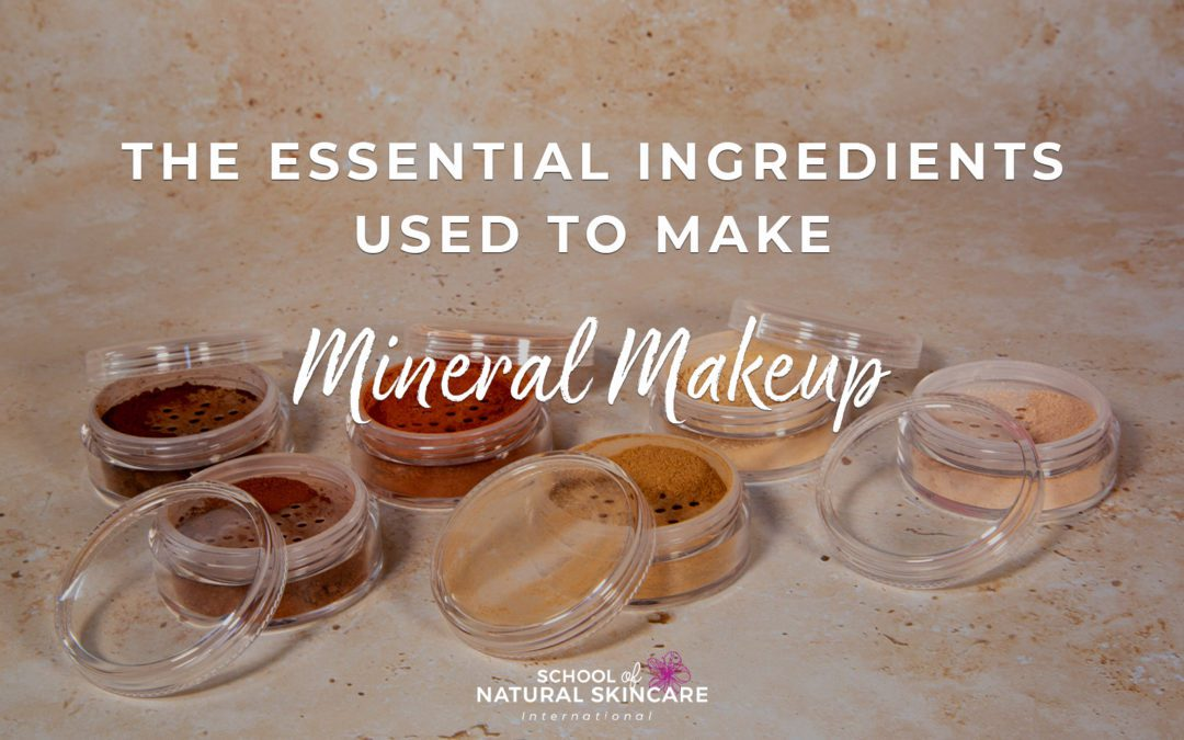 The Essential Ingredients Used To Make Mineral Makeup